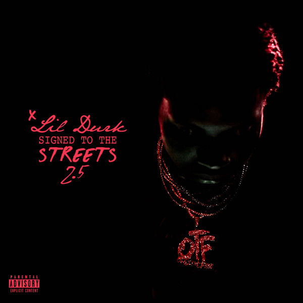 Lil Durk – Signed To The Streets 2.5 (Mixtape Stream/Download)