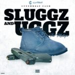 Cutthroat Cash – Sluggz and Uggz #StreamAudio @CutthroatCash